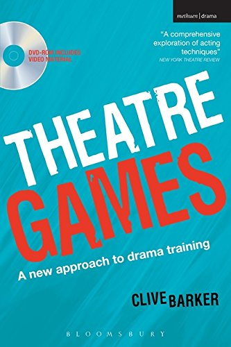 Theatre Games: A New Approach to Drama Training by Clive Barker