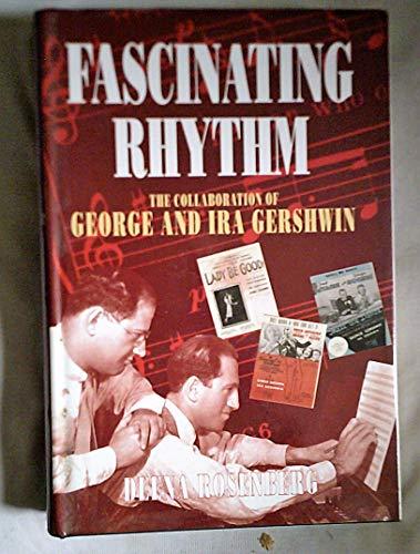 Fascinating Rhythm By Deena Rosenberg