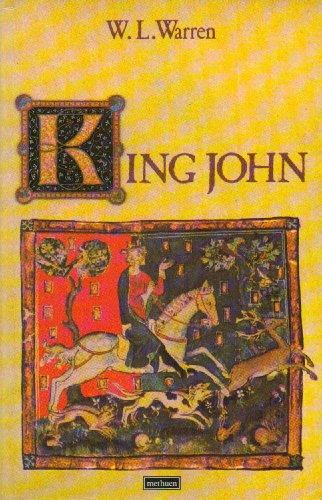 King John By W. L. Warren
