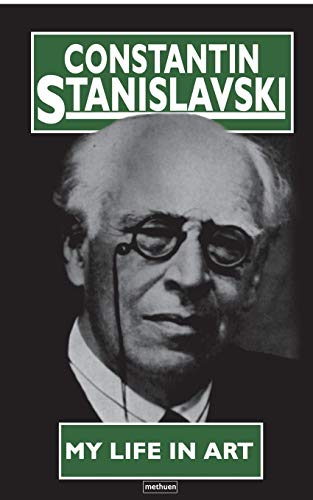 My Life In Art (Biography and Autobiography) By Constantin Stanislavski
