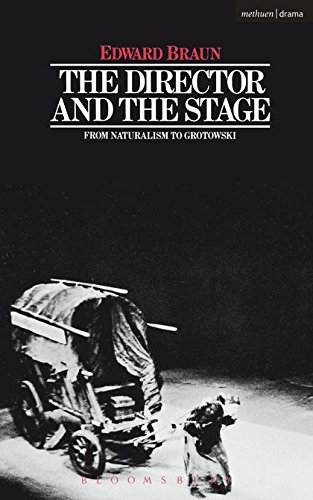 The Director and the Stage By Edward Braun