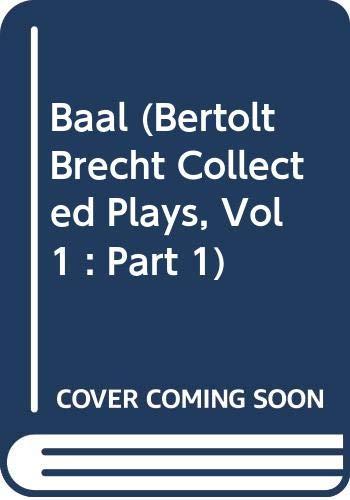 Baal By Bertolt Brecht