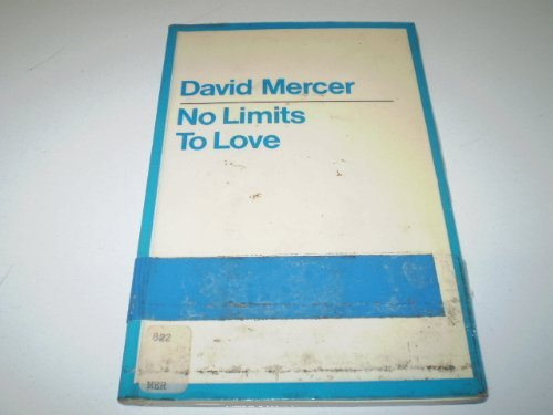 No Limits to Love By David Mercer (The Open University Business School)