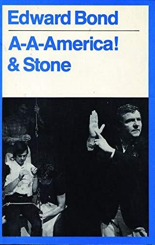 A-A-America By Edward Bond