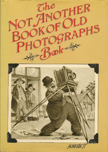 Not Another Book of Old Photographs Book By Martin Honeysett