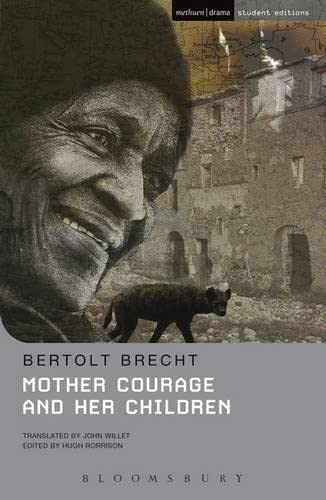 Mother Courage and Her Children (Methuen Student Editions) By Bertolt Brecht