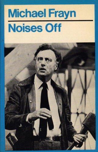 Noises off par Michael Frayn