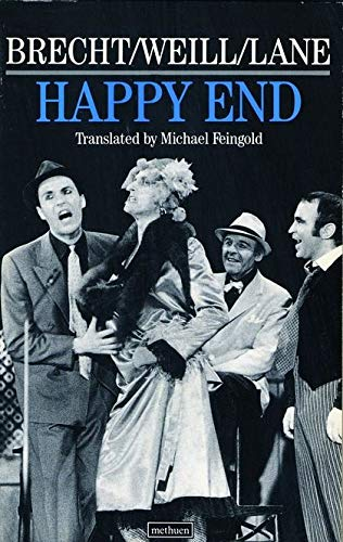 Happy End: A Melodrama with Songs (Modern Plays) By Kurt Weill