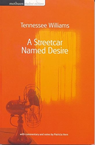 A Streetcar Named Desire (Methuen Student Editions) By Tennessee Williams