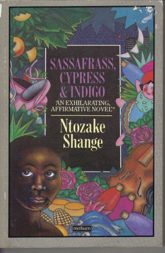 Sassafrass, Cypress and Indigo By Ntozake Shange