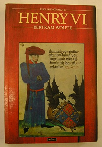Henry VI By Bertram Wolffe