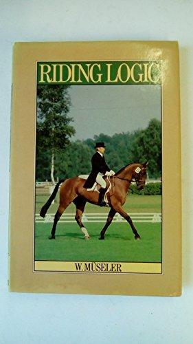 Riding Logic By Wilhelm Museler