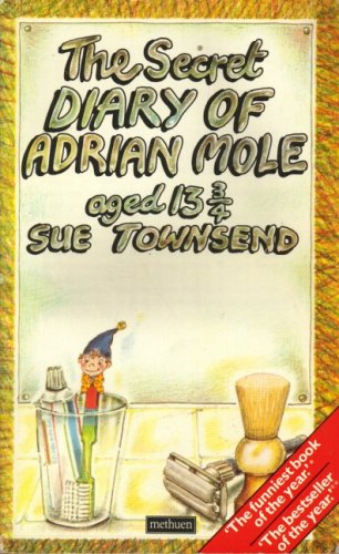 The Secret Diary of Adrian Mole Aged Thirteen and Three Quarters by Sue Townsend