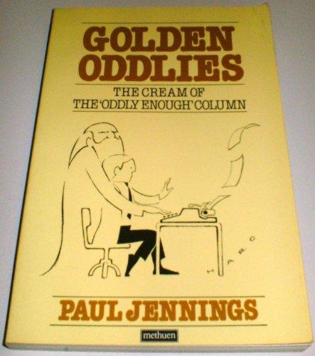 Golden Oddlies By Paul Jennings