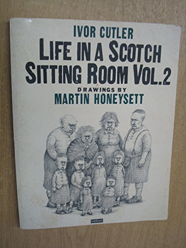 Life in a Scotch Sitting Room, Vol.2 By Ivor Cutler