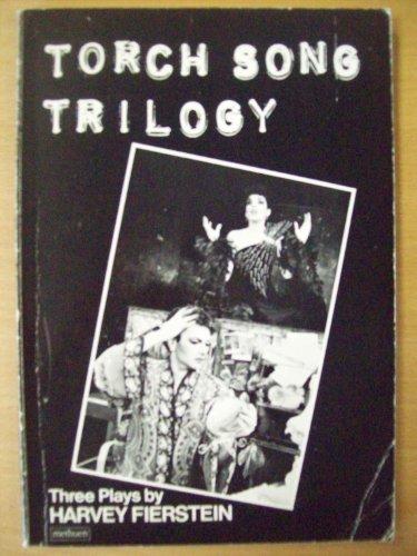 Torch Song Trilogy par Harvey Fierstein