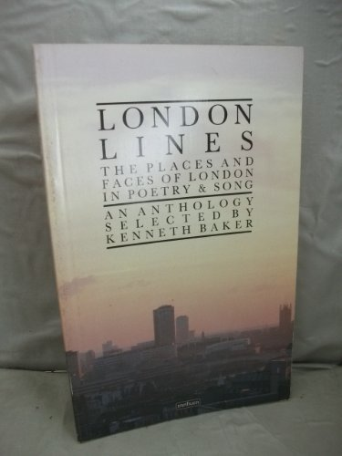 London Lines By Edited by Lord Kenneth Baker