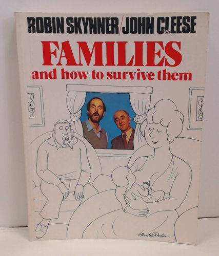 FAMILIES HOW TO SURVIVE - TSP EDTN By R Skynner & John Cle