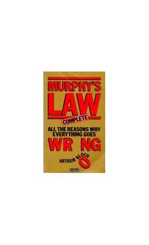 Murphy's Law Complete By Arthur Bloch