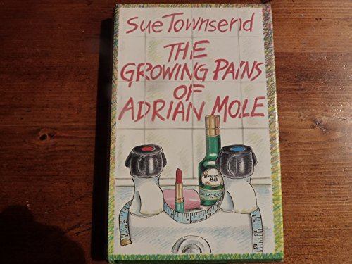"The Adrian Mole Diaries: ""Secret Diary of Adrian Mole Aged Thirteen and Three Quarters"" and ""Growing Pains of Adrian Mole"" by Sue Townsend"