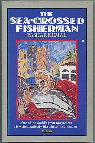 Sea-crossed Fisherman By Yasar Kemal