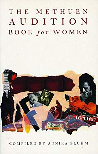 The Methuen Audition Book for Women By Annika Bluhm