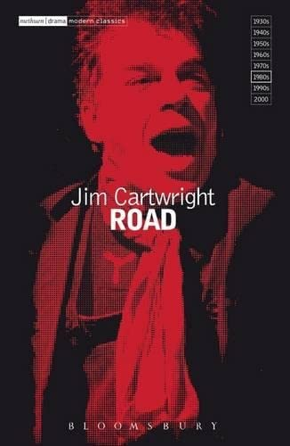"""Road"" By Jim Cartwright"