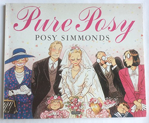 Pure Posy By Posy Simmonds