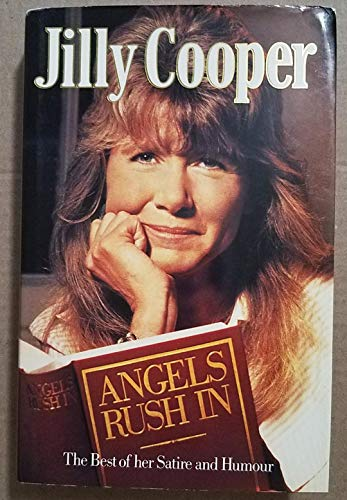 Angels Rush in By Jilly Cooper