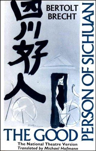 The Good Person of Sichuan - The National Theatre Version (Methuen Modern Plays S.) By Bertolt Brecht