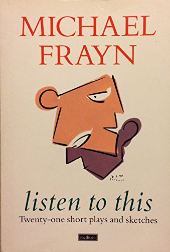 Listen to This By Michael Frayn