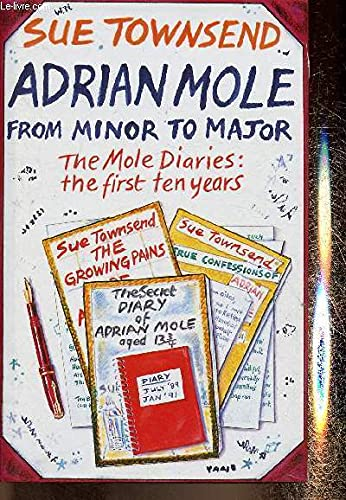 Adrian Mole from Minor to Major By Sue Townsend