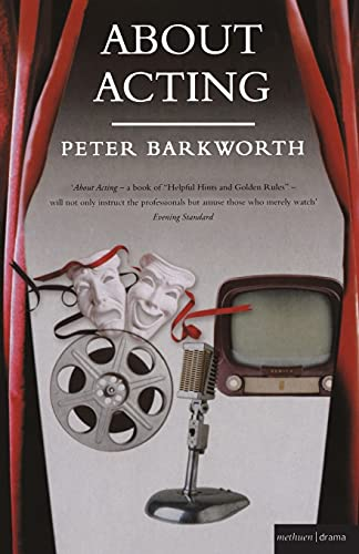 About Acting by Peter Barkworth