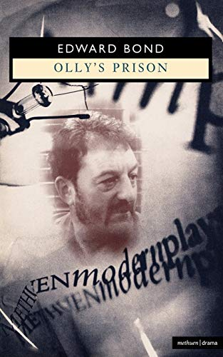 Olly's Prison By Edward Bond