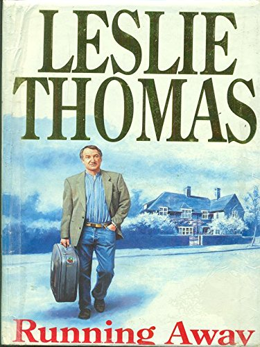 Running Away By Leslie Thomas