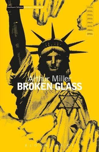 """""""Broken Glass"""" By Arthur Miller"""