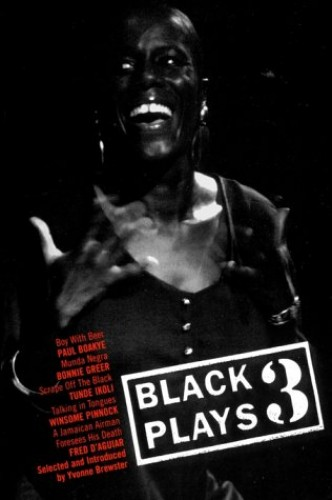 Black Plays By Introduction by Yvonne Brewster
