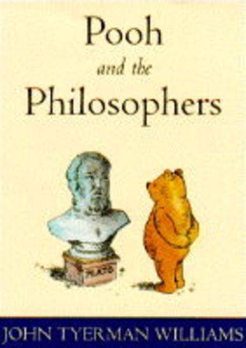 Pooh and the Philosophers by John T. Williams