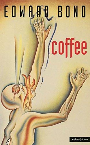 """Coffee"" By Edward Bond"