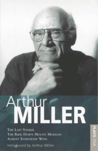 Miller Plays By Arthur Miller