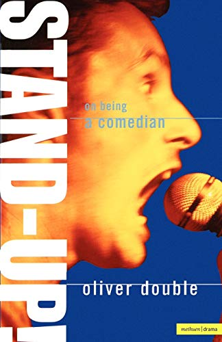 Stand Up: On Being a Comedian by Oliver Double