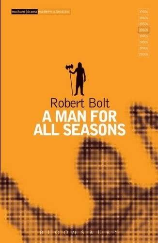 A Man For All Seasons (Modern Classics) By Robert Bolt