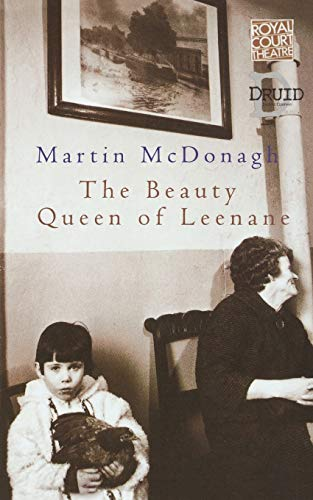 The Beauty Queen of Leenane (Methuen Fast Track Playscripts) (Modern Classics) By Martin McDonagh
