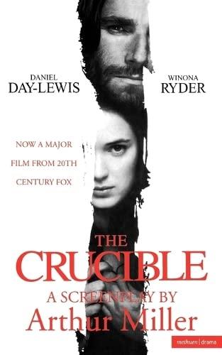 """The Crucible"" By Arthur Miller"