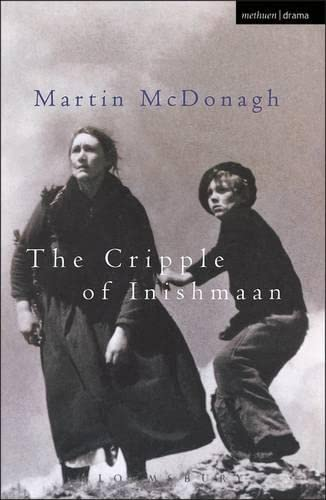 The Cripple of Inishmaan (Methuen Drama : Modern Plays) By Martin McDonagh (Playwright, UK)
