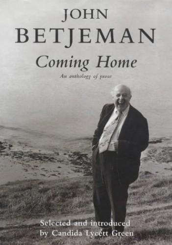 Coming Home By John Betjeman