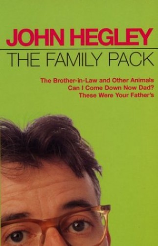 The Family Pack By John Hegley