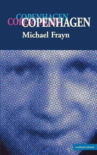 """""""Copenhagen"""" by Michael Frayn"""