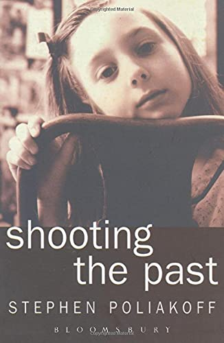 Shooting the Past By Stephen Poliakoff