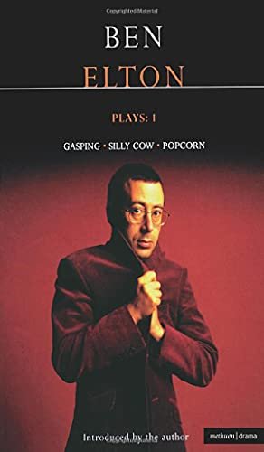 Elton Plays: 1: Gasping; Silly Cow; Popcorn:Gasping,Silly Cow,Popcorn Vol 1 (Contemporary Dramatists) By Ben Elton